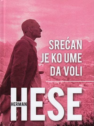 Preporuka za čitanje: Herman Hese - ˝Sretan je ko umije da voli˝